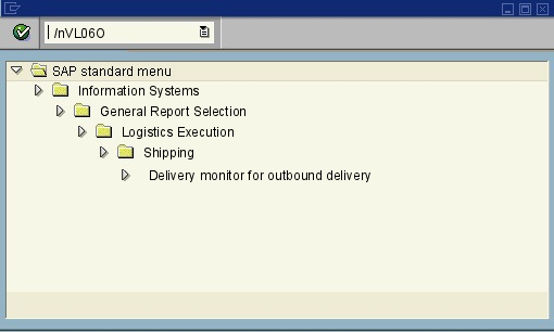 menu path of the SAP transaction VL06O